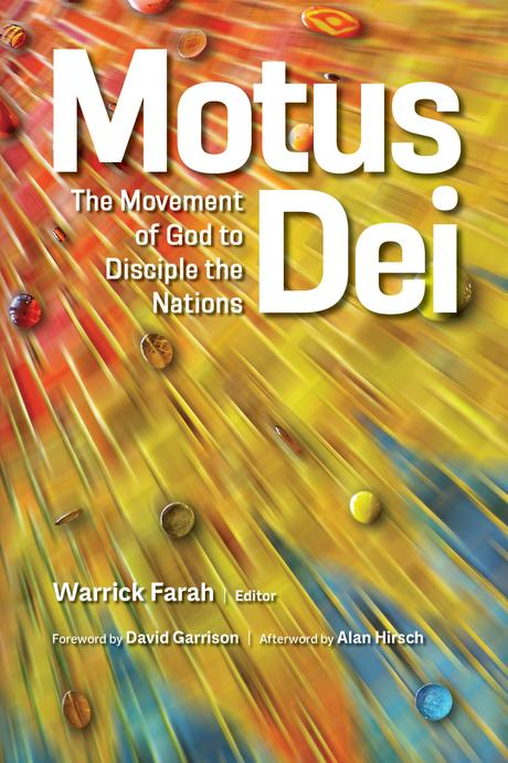 Motus Dei: The Movement of God to Disciple the Nations